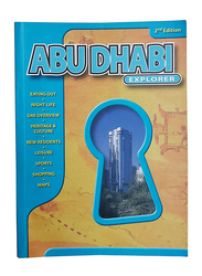 Abu Dhabi Explorer 2nd Edition, Paperback Book, By: Explorer Publishing