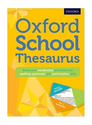 Oxford School Thesaurus, Hardcover Book, By: Oxford Dictionaries
