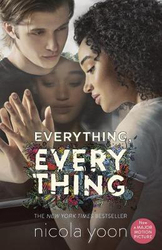 Everything, Everything, Paperback Book, By: Nicola Yoon