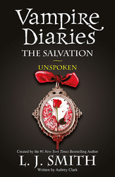 The Vampire Diaries: The Salvation: Unspoken: Book 12, Paperback Book, By: L.J. Smith