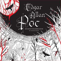 Edgar Allan Poe: An Adult Coloring Book: An Adult Coloring Book, Paperback Book, By: Odessa Begay