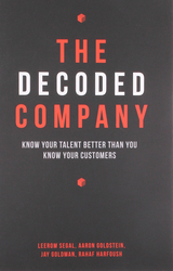 The SE Decoded Company India Edition: Know Your Talent Better Than You Know Your Customers, Paperback Book, By: Leerom Segal