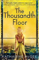 The Thousandth Floor, Paperback Book, By: Katharine Mcgee