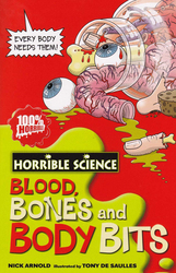 Horrible Science: Blood Bones and Body Bits, Paperback Book, By: Nick Arnold