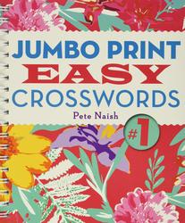 Jumbo Print Easy Crosswords #1, Paperback Book, By: Pete Naish