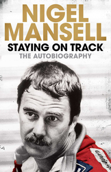 Staying on Track: The Autobiography, Paperback Book, By: Nigel Mansell