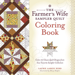 The Farmer's Wife Sampler Quilt Coloring Book: Color 70 Classic Quilt Designs from Your Favorite Sampler Collection, Paperback Book, By: Laurie Aaron Hird