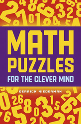 Math Puzzles for the Clever Mind, Paperback Book, By: Derrick Niederman