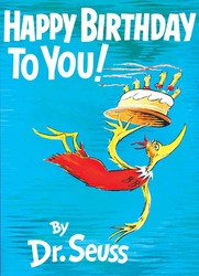 Happy Birthday To You!, Hardcover Book, By: Dr. Seuss