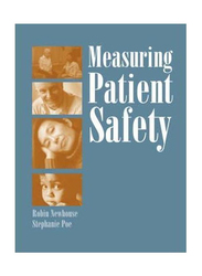Measuring Patient Safety, Paperback Book, By: Robin Newhouse