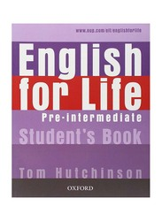 English for Life: Pre-Intermediate Student's Book, Paperback Book, By: Tom Hutchinson