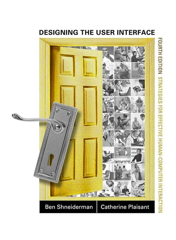 Designing The User Interface, Hardcover Book, By: Ben Shneiderman and Catherine Plaisant