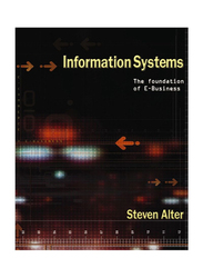 Information Systems: Foundation of E-Business International Edition, Paperback Book, By: Steven Alter