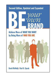 Want By Being More of Who You Are, Paperback Book, By: David McNally, Karl Speak