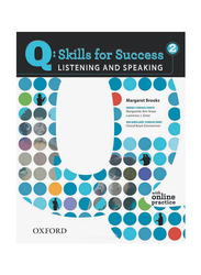 Q Skills for Success: Listening and Speaking - Level 2nd Edition, Paperback Book, By: Margaret Brooks PH.