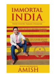 Immortal India: Articles & Speeches by Amish, Paperback Book, By: Amish Tripathi
