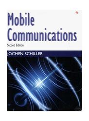 Mobile Communications 2nd Edition, Paperback Book, By: Jochen Schiller
