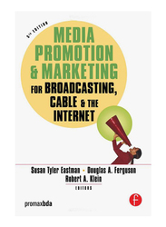 Media Promotion & Marketing for Broadcasting, Cable & the Internet 5th Edition, Paperback Book, By: Susan Tyler Eastman, Robert Klein and Douglas A. Ferguson