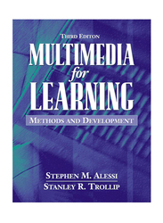 Multimedia for Learning: Methods and Development 3rd Edition, Paperback Book, By: Stephen M. Alessi, Stanley R. Trollip