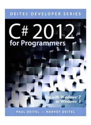 C# 2012 For Programmers 5th Edition, Paperback Book, By: Paul J. Deitel, Harvey M. Deitel