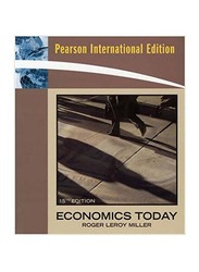 Economics Today 15th Edition, Paperback Book, By: Roger LeRoy Miller