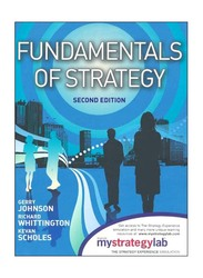 Fundamentals of Strategy 2nd Edition, Paperback Book, By: Gerry Johnson