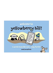Yellowberry Hill: Cartoons for Grown-Ups, Paperback Book, Mark Mowforth