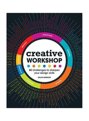 Creative Workshop : 80 Challenges to Sharpen Your Design Skills, Paperback Book, By: David Sherwin