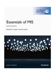 Essentials of MIS Global 11th Edition, Paperback Book, By: Kenneth C. Laudon and Jane P. Laudon