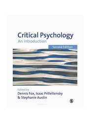 Critical Psychology: An Introduction, 2nd Edition, Paperback Book, By: Dennis Fox, Isaac Prilleltensky and Stephanie Austin