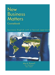 New Business Matters: Business English With A Lexical Approach 2nd Edition, Paperback Book, By: Mark Powell, Ron Martinez, Charles Mercer, Rosi Jillet