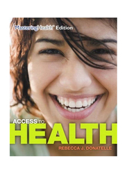 Access to Health, Paperback Book, By: Rebecca J. Donatelle, Patricia Ketcham