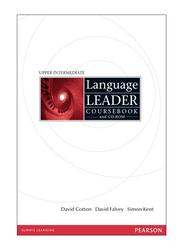 Language Leader Course Book Course book Upper Intermediate, Paperback Book, By: Simon Kent, David Falvey, David Cotton, John Hughes