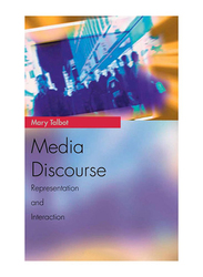 Media Discourse: Representation and Interaction, Paperback Book, By: Mary Talbot