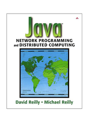 Java Network Programming and Distributed Computing, Paperback Book, By: David Reilly and Michael Reilly