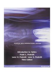 Introduction to Optics 3rd Edition, Paperback Book, By: Leno M. Pedrotti, Frank L. Pedrotti, Leno S. Pedrotti