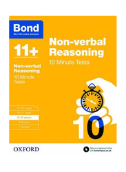 Bond 11+ Non-Verbal Reasoning 10 Minute Tests, Paperback Book, By: Alison Primrose and Bond 11+