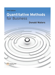 Quantitative Methods For Business, Paperback Book, By: Donald Waters