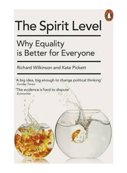 The Spirit Level: Why Equality is Better for Everyone, Paperback Book, By: Kate Pickett, Richard Wilkinson