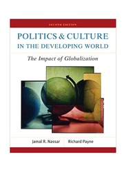 Politics & Culture In The Developing World: The Impact of Globalization, Paperback Book, By: Richard J. Payne, Jamal R. Nassar