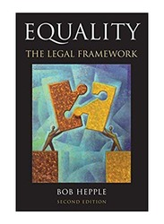 Equality The Legal Framework 2nd Edition, Paperback Book, By: Bob Hepple