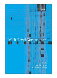 Multi-Level Governance, Paperback Book, By: Matthew Flinders