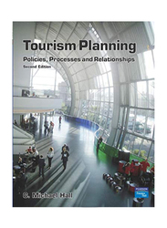 Tourism Planning Policies Processes and Relationships 2nd Edition, Paperback Book, By: C. Michael Hall