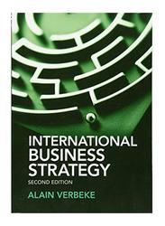 International Business Strategy, Paperback Book, By: Alain Verbeke