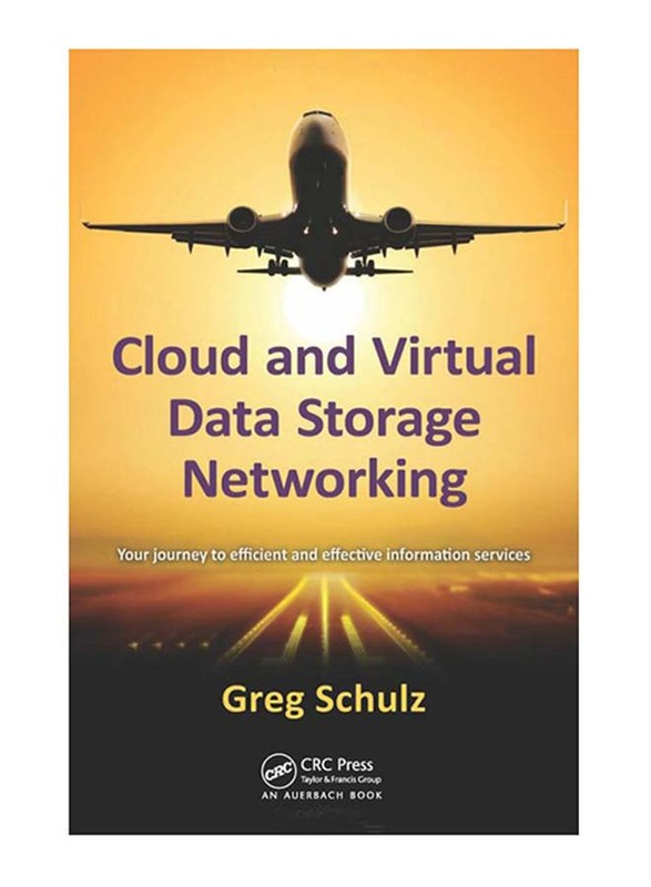 Cloud and Virtual Data Storage Networking, Paperback Book, By: Greg Schulz
