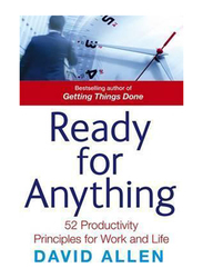 Ready For Anything: 52 Productivity Principles for Work & Life, Paperback Book, By: David Allen