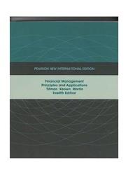 Financial Management Twelfth Edition, Paperback Book, By: Sheridan J. Titman, Arthur J. Keown and John D. Martin