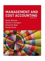 Management and Cost Accounting 4th Edition, Audio Book, By: Alnoor Bhimani, Charles T. Horngren, Srikant M. Datar and George Foster