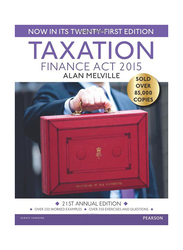 Taxation: Finance Act 2015 21st Annual Edition, Paperback Book, By: Alan Melville