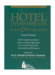 Hotel Investments: Issues and Perspectives 4th Edition, Paperback Book, By: Lori E. Raleigh and Rachel J. Roginsky